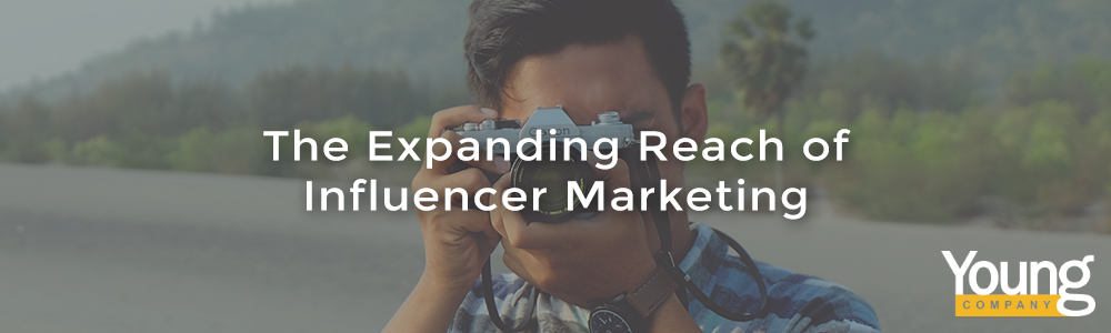 The Expanding Reach of Influencer Marketing