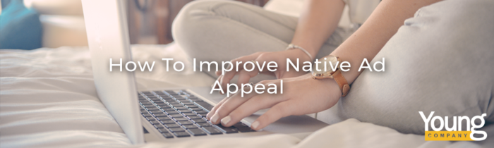 Branding: Improve Your Native Ad's Nature