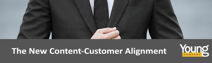 The New Content-Customer Alignment