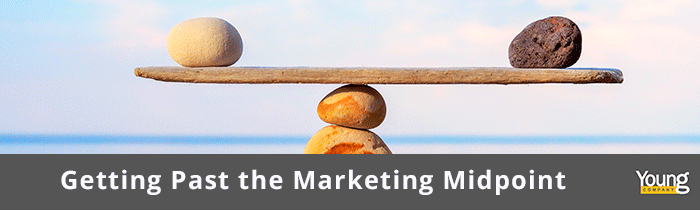 Getting Past the Marketing Midpoint