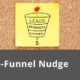 The Bottom-of-the-Funnel Nudge