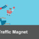 Get More from Your Traffic Magnet