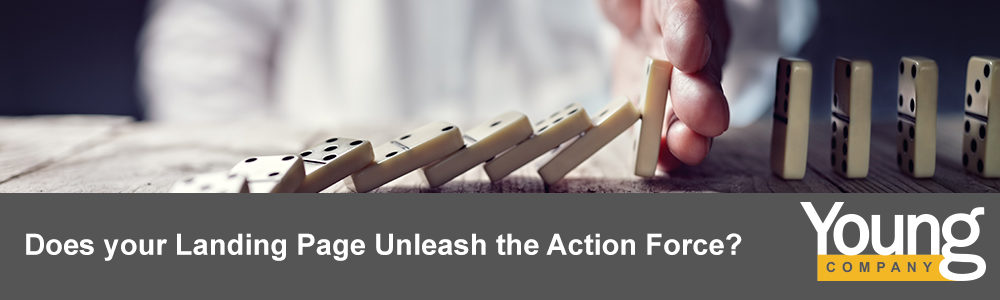 Does your Landing Page Unleash the Action Force?