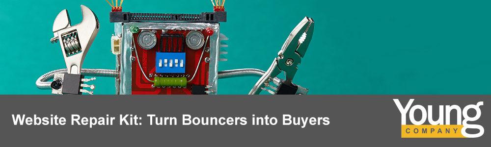 Website Repair Kit: Turn Bouncers into Buyers