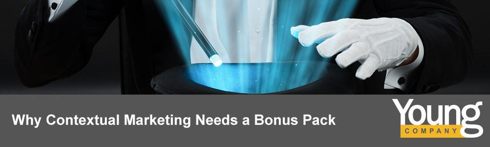 Why Contextual Marketing Needs a Bonus Pack