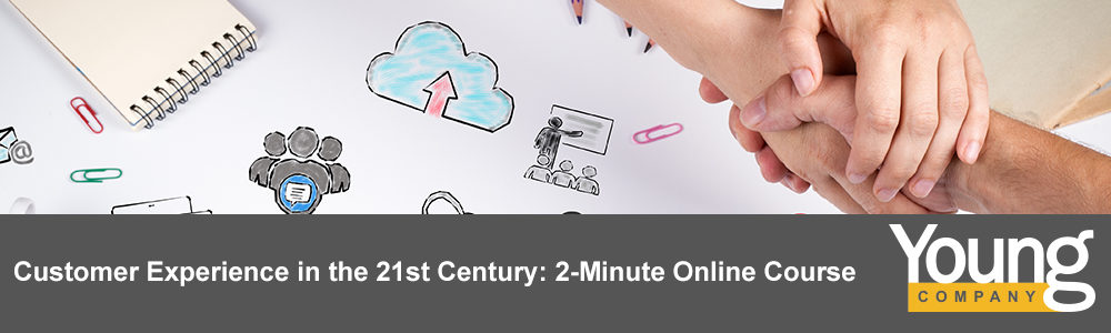 Customer Experience in the 21st Century: 2-Minute Online Course
