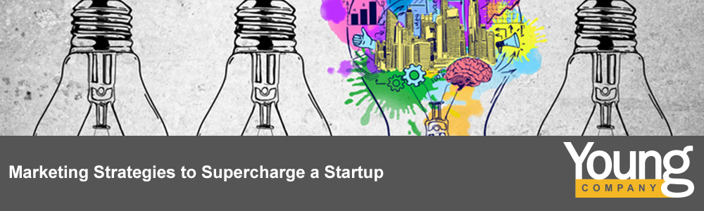 Marketing Strategies to Supercharge a Startup