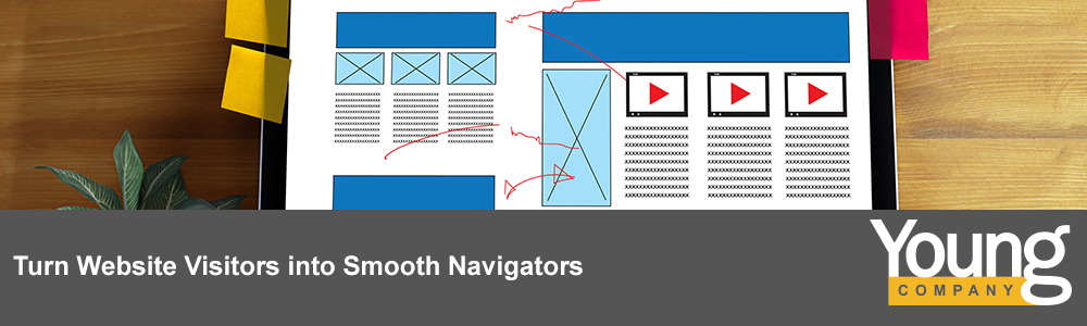 Turn Website Visitors into Smooth Navigators