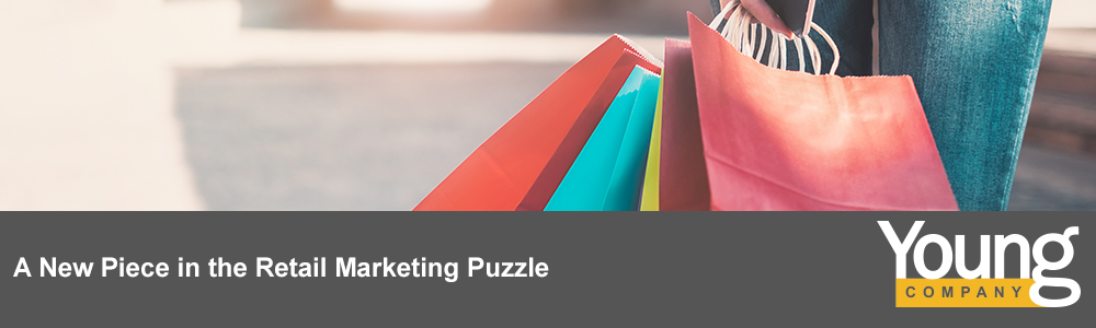 A New Piece in the Retail Marketing Puzzle