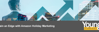 Gain an Edge with Amazon Holiday Marketing